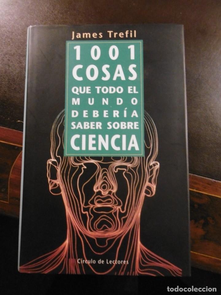 1001 COSAS QUE TODO EL MUNDO DEBERÍA SABER SOBRE CIENCIA, JAMES TREFIL. (Libros de Segunda Mano - Ciencias, Manuales y Oficios - Otros)