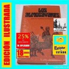Libros de segunda mano: LOS ALMOGAVARES - JOSÉ M. MORENO ECHEVARRÍA - CÍRCULO DE LECTORES - 1973 - TEMA ARAGÓN - 18 EUROS. Lote 182333833