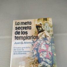 Libros de segunda mano: LA META SECRETA DE LOS TEMPLARIOS - JUAN G. ATIENZA. MARTÍNEZ ROCA. Lote 182346240