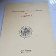 Libros de segunda mano: PRIVILEGIOS REALES Y VIEJOS DOCUMENTOS. IV. LINARES I. JOYAS BIBLIOGRAFICAS. 1966. MADRID. Lote 182347285