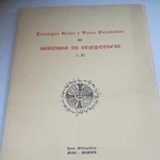 Libros de segunda mano: PRIVILEGIOS REALES Y VIEJOS DOCUMENTOS. III. SANTIAGO DE COMP. I-XI. JOYAS BIBLIOGRAFICAS. 1965. Lote 182348232