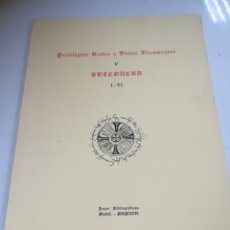 Libros de segunda mano: PRIVILEGIOS REALES Y VIEJOS DOCUMENTOS. XIV. ANTEQUERA. I-VI. JOYAS BIBLIOGRAFICAS. 1966. MADRID. Lote 182351137