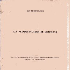 Libros de segunda mano: LOS NEANDERTALOIDES DE GIBRALTAR. LUIS DE HOYOS SAINZ. TOMO XLV. 1947. PAGINAS 185-219.. Lote 182352532