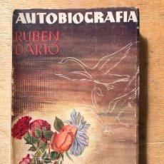 Libros de segunda mano: AUTOBIOGRAFÍA. RUBÉN DARÍO. . Lote 182359582