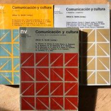 Libros de segunda mano: COMUNICACIÓN Y CULTURA. 3 VOLÚMENES. ALFRED G. SMITH (COMP). VARIOS AUTORES. . Lote 182361636