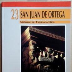 Libri di seconda mano: SALVADOR ANDRÉS ORDAX - M. MARTÍN . SAN JUAN DE ORTEGA. SANTUARIO DEL CAMINO JACOBEO. Lote 182373530
