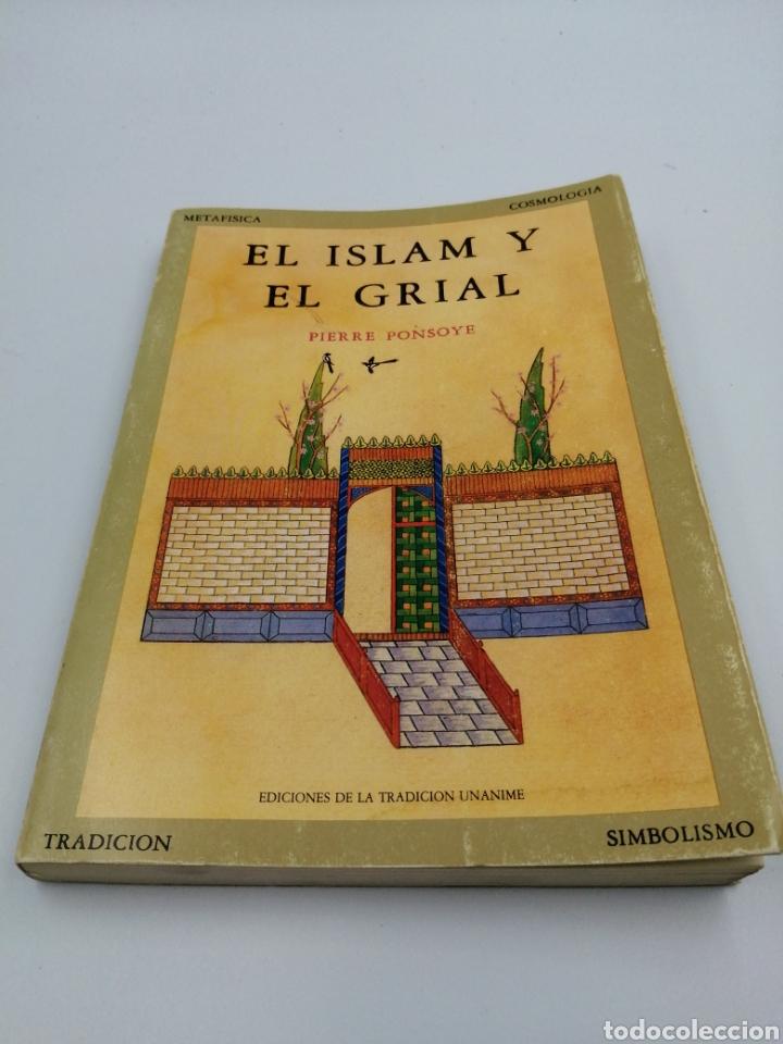 EL ISLAM Y EL GRIAL (Libros de Segunda Mano - Pensamiento - Otros)