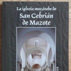 Libri di seconda mano: RICARDO PUENTE . LA IGLESIA MOZÁRABE DE SAN CEBRIÁN DE MAZOTE. Lote 182378651