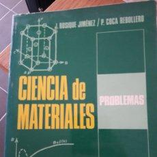 Libros de segunda mano: CIENCIA DE LOS MATERIALES, J. ROSIQUE, ED. PIRAMIDE, MADRID 1979. Lote 182381405