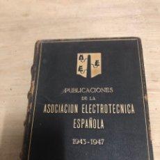 Libros de segunda mano: PUBLICACIONES DE LA ASOCIACIÓN ELECTROTÉCNICA ESPAÑOLA. Lote 182384848