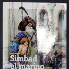 Libros de segunda mano: SIMBAD EL MARINO NOVELA JUVENIL PÚBLICO. Lote 182395552