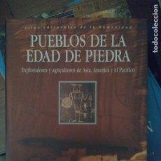Libros de segunda mano: ATLAS CULTURALES DE LA HUMANIDAD.DEBATE.1995.PUEBLOS DE LA EDAD DE PIEDRA.4. Lote 182428646