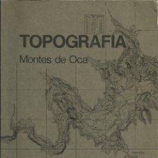 Libros de segunda mano: TOPOGRAFÍA. MONTES DE OCA. INGENIERÍA CIVIL. . Lote 182431407