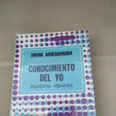 Libros de segunda mano: CONOCIMIENTO DEL YO. FILOSOFÍA VEDANTA - SWAMI ABHEDANANDA. Lote 182451103