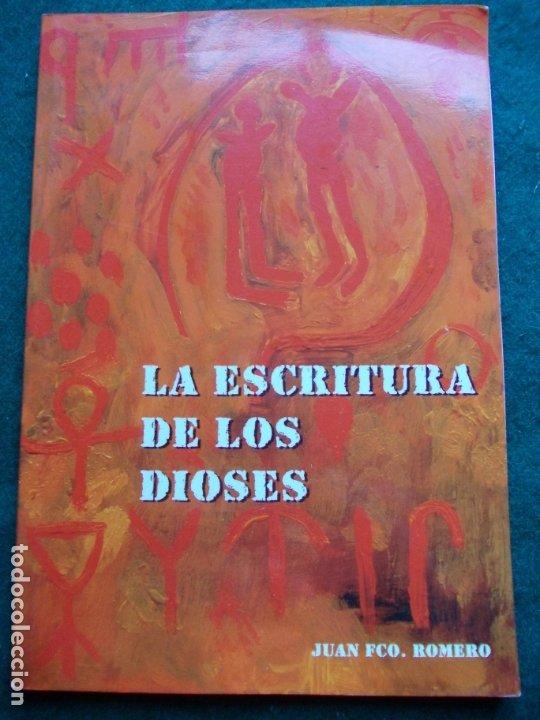 LA ESCRITURA DE LOS DIOSES (Libros de Segunda Mano - Parapsicología y Esoterismo - Otros)