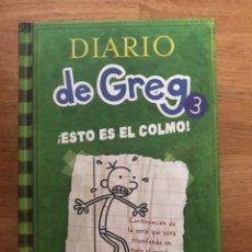 Libros de segunda mano: DIARIO DE GREG ESTO ES EL COLMO JEFF KINNEY NÚMERO 3. Lote 182502613