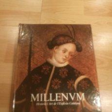 Libros de segunda mano: 'MILLENVM. HISTÒRIA I ART DE L'ESGLÉSIA CATALANA'. Lote 182505893