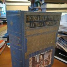 Libros de segunda mano: HISTORIA DE LAS LITERATURAS ANTIGUAS Y MODERNAS.. Lote 182512216
