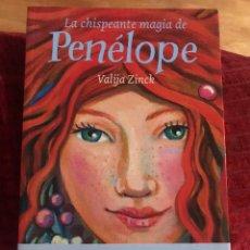 Libros de segunda mano: LA CHISPEANTE MAGIA DE PENELOPE VALIJA ZINCK. Lote 182545290