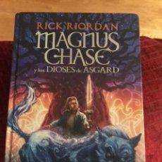 Libros de segunda mano: MAGNUS CHASE Y LOS DIOSES DE ASGARD RICK RIORDAN. Lote 182545368
