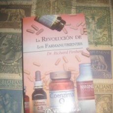 Libros de segunda mano: LA REVOLUCIÓN DE LOS FARMANUTRIENTES (VIDANATURAL) / RICHARD FIRSHEIN. Lote 182572928