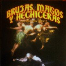 Libros de segunda mano: DANIEL JAZAR - BRUJAS, MAGOS Y HECHICEROS. Lote 182590616