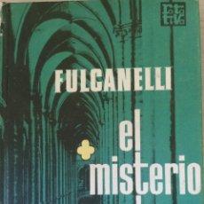 Libros de segunda mano: EL MISTERIO DE LAS CATEDRALES. - FULCANELLI.. Lote 182592080