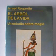 Libros de segunda mano: EL ÁRBOL DE LA VIDA. UN ESTUDIO SOBRE MAGIA - ISRAEL REGARDIE. Lote 182619393