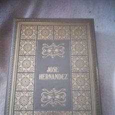 Libros de segunda mano: BIBLIOTECA DE LOS GRANDES CLASICOS. JOSE FERNANDEZ. MARTIN FIERRO. 1968. BARCELONA. 458 PAGINAS. Lote 182631511