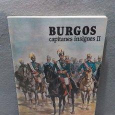 Libros de segunda mano: BURGOS CAPITANES INSIGNES II - CRUZ VALENTÍN DE LA FRAY. Lote 182651970