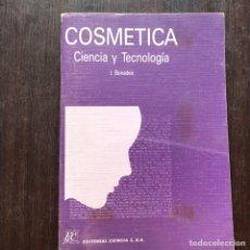Libros de segunda mano: COSMÉTICA. CIENCIA Y TECNOLOGÍA. I. BONADEO. LIBRO AGOTADO. Lote 182653641