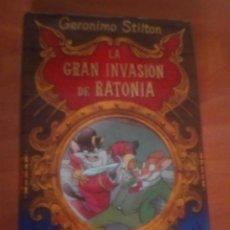 Libros de segunda mano: LA GRAN INVASIÓN DE RATONIA GERÓNIMO STILTON. Lote 182663712