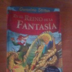 Libros de segunda mano: EN EL REINO DE LA FANTASÍA GERONIMO STILTON. Lote 182664142