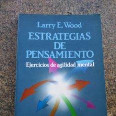 Libros de segunda mano: ESTRATEGIAS DE PENSAMIENTO -- LARRY E. WOOD -- LABOR 1988 --. Lote 182682652