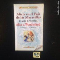 Libros de segunda mano: ALICIA EN EL PAÍS DE LAS MARAVILLAS. Lote 182683172