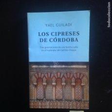 Libros de segunda mano: LOS CIPRESES DE CÓRDOBA. Lote 182685922