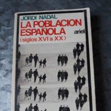 Libros de segunda mano: LA POBLACIÓN ESPAÑOLA, JORDI NADAL.. Lote 182688186