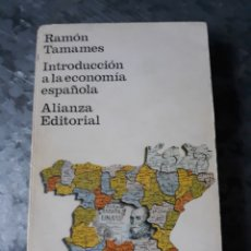 Libros de segunda mano: INTRODUCCIÓN A LA ECONOMÍA ESPAÑOLA, RAMÓN TAMAMES.. Lote 182689283
