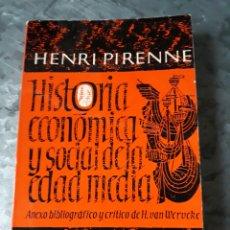 Libros de segunda mano: HISTORIA ECONÓMICA Y SOCIAL DE LA EDAD MEDIA, HENRI PIRENNE.. Lote 182689745