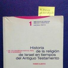 Libros de segunda mano: HISTORIA DE LA RELIGIÓN DE ISRAEL EN TIEMPOS DEL ANTIGUO TESTAMENTO VOL. I. Lote 182692286
