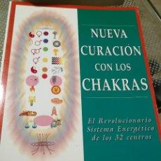 Libros de segunda mano: NUEVA CURACIÓN CON LOS CHAKRAS. EL REVOLUCIONARIO SISTEMA ENERGÉTICO DE LOS 32 CENTROS (DALE, CYNDI). Lote 182718928