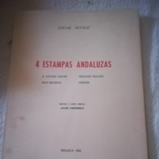 Libros de segunda mano: 4 ESTAMPAS ANDALUZAS. EDGAR NEVILLE. CHACON, VILLALON, BELMONTE Y CORDOBA. 1966. MALAGA. LEER. Lote 182721497