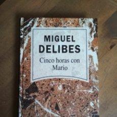 Libros de segunda mano: MIGUEL DELIBES - CINCO HORAS CON MARIO - NARRATIVA ACUTAL RBA Nº 8. Lote 182726163