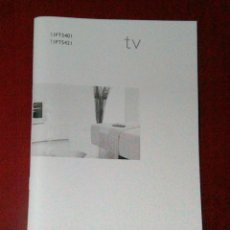 Libros de segunda mano: MANUAL DE INSTRUCCIONES PHILIPS TV. QIPT540I. Lote 182726466