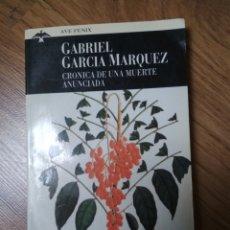 Libros de segunda mano: GABRIEL GARCÍA MÁRQUEZ - CRÓNICA DE UNA MUERTE ANUNCIADA - AVE FÉNIX; 170/1. Lote 182727053
