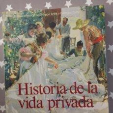 Libros de segunda mano: HISTORIA DE LA VIDA PRIVADA, SOCIEDAD BURGUESA ASPECTOS CONCRETOS DE LA VIDA PRIVADA, TAURUS. Lote 182731671