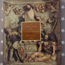 Libros de segunda mano: EL RETABLO MAYOR DE LA CATEDRAL DE BARBASTRO, 2002. Lote 182731795