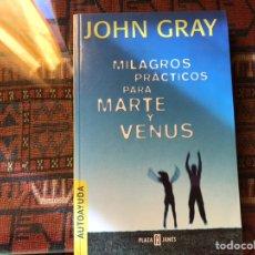 Libros de segunda mano: MILAGROS PRÁCTICOS PARA MARTE Y VENUS. JOHN GRAY. Lote 182739123