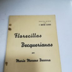 Libros de segunda mano: FLORECILLAS BECQUERIANAS. MARIA MORENO BECERRA. 1945. JERES DE LA FRONTERA. RUSTICA. 64 PAG. 10 X 16. Lote 182759717