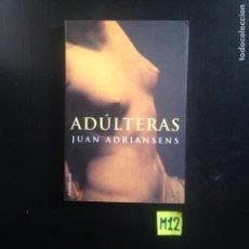 Libros de segunda mano: ADÚLTERAS. Lote 182781901